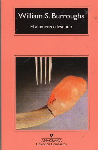 el almuerzo desnudo - william s burroughs