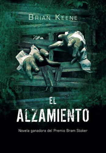 el alzamiento (the rising)(libro novela y narrativa)