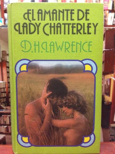 el amante de lady chatterly - d h lawrence