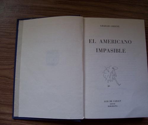 el americano impasible-p.dura-aut-graham greene-ed-caralt