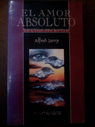 el amor absoluto - alfred jarry