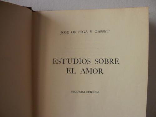 el amor  -  jose ortega y gasset.- año 1940