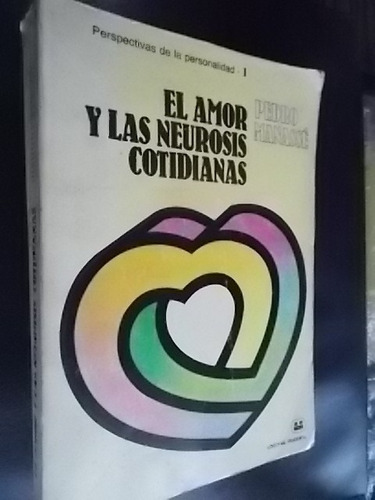 el amor y las neurosis cotidianas - pedro manassé