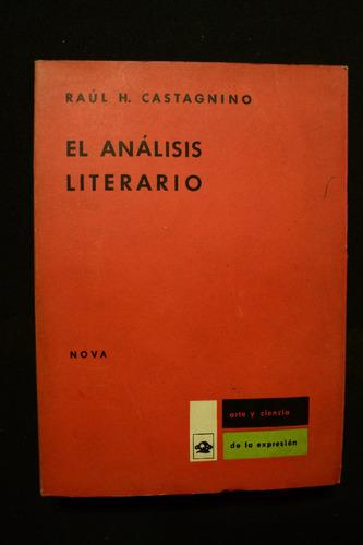 el analisis literario, raul h. castagnino