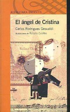 el angel de cristina - carlos gesualdi - alfaguara