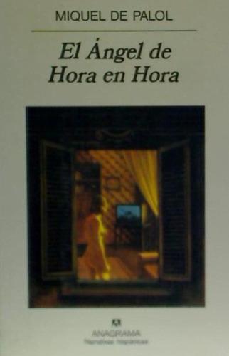 el ángel de hora en hora(libro novela y narrativa)