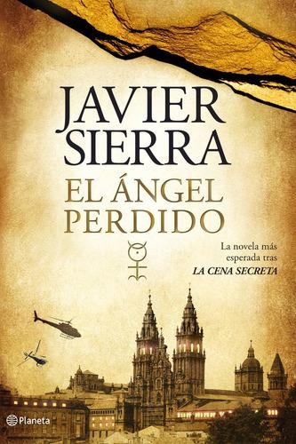 el ángel perdido javier sierra | novela de investigación