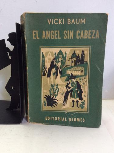 el ángel sin cabeza, vicki baum