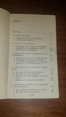 el antidesarrollo de américa latina- sergio de la peña