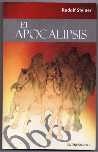 el apocalipsis / rudolf steiner / antroposofica nuevo!!