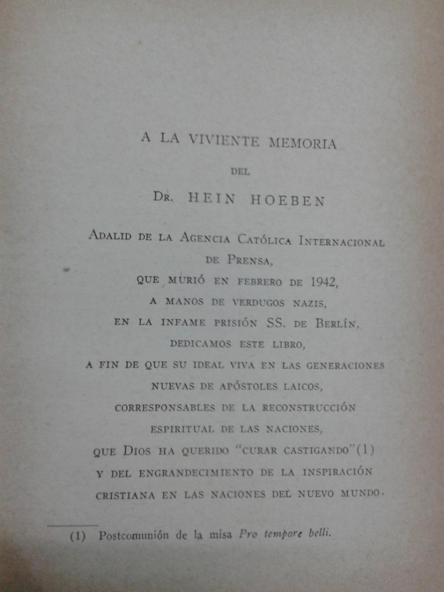 El Apostolado De La Opinion Publica * Felix A  Morlion * - $ 280,00