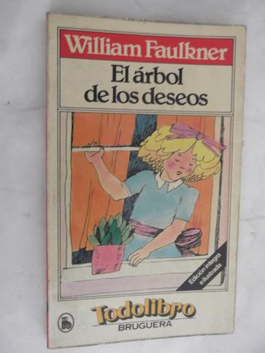 el arbol de los deseos william faulkner premio nobel ilustra