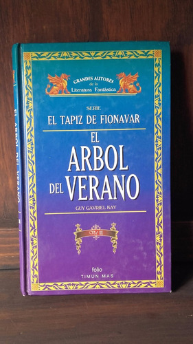 el arbol del verano 2 guy gavriel kay literatura fantastica