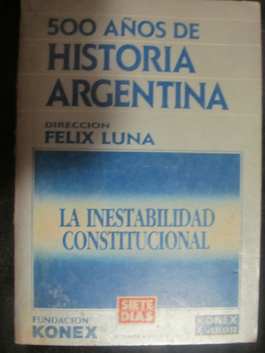 el arcon 500 años de historia argentina de felix luna