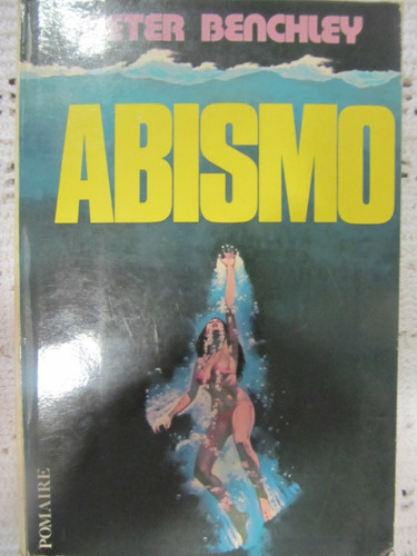 el arcon abismo - peter benchley