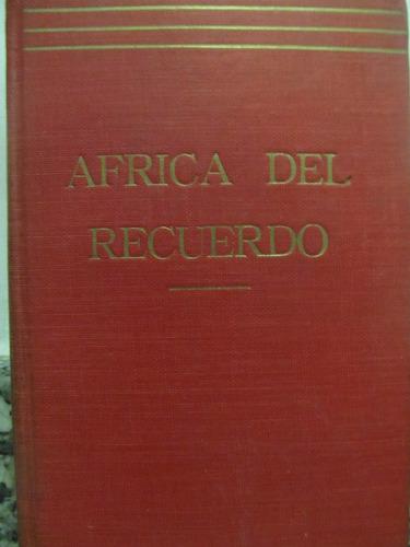 el arcon africa del recuerdo por peter w. rainier