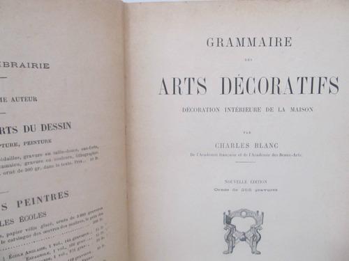 el arcon  artes decorativas y del diseño de charles blanc