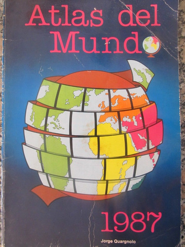 el arcon atlas del mundo 1987 - jorge quargnolo