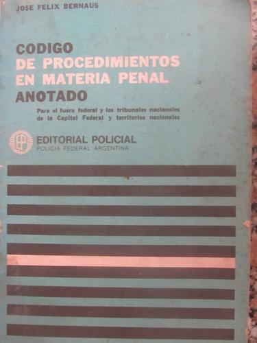 el arcon codigo de procedimientos en materia penal anotado