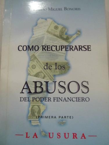 el arcon como recuperarse de los abusos del poder financiero