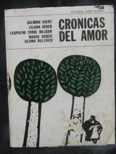 el arcon cronicas del amor - dalmiro saenz - bulrich- denevi