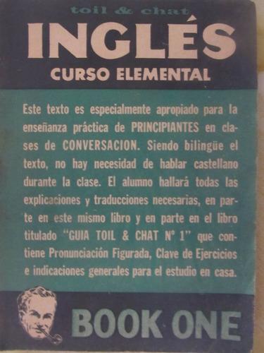 el arcon curso elemental de inglés - libro uno- toil & chat