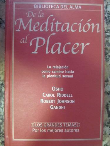 el arcon de la meditacion al placer
