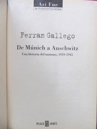 el arcon de munich a auschwitz - ferran gallego
