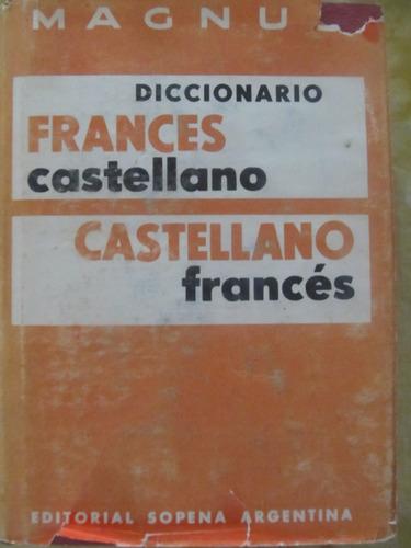 el arcon diccionario magnus francés - castellano ed sopena