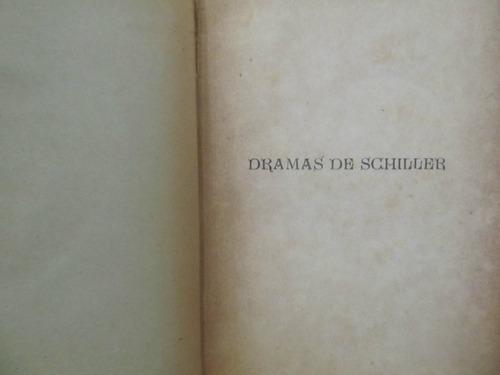 el arcon dramas de c. f. schiller -  libro antiguo
