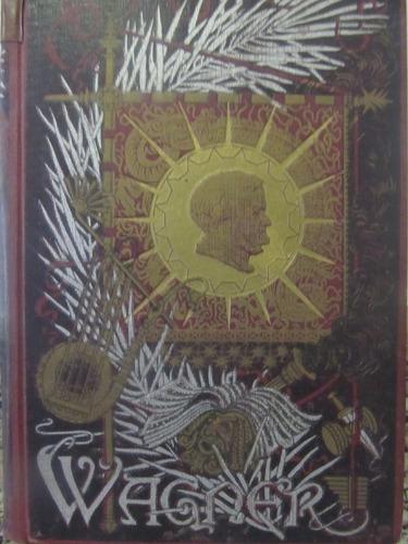 el arcon dramas musicales de wagner de 1908