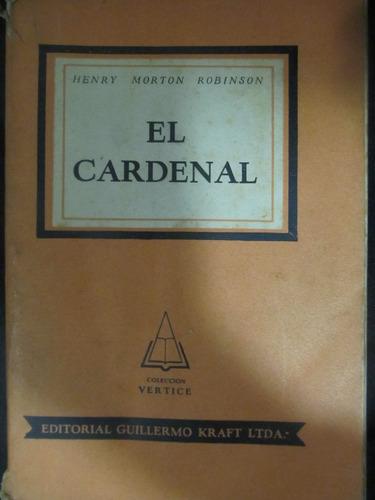 el arcon el cardenal por henry morton robinson