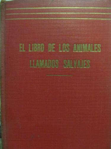 el arcon el libro de los animales llamados salvajes