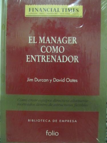 el arcon el manager como entrenador management gestion
