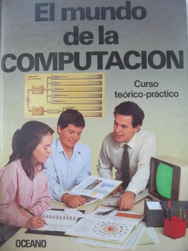 el arcon el mundo de la computacion curso teorico-practico