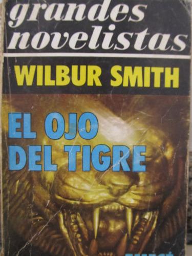 el arcon el ojo del tigre de wilbur smith
