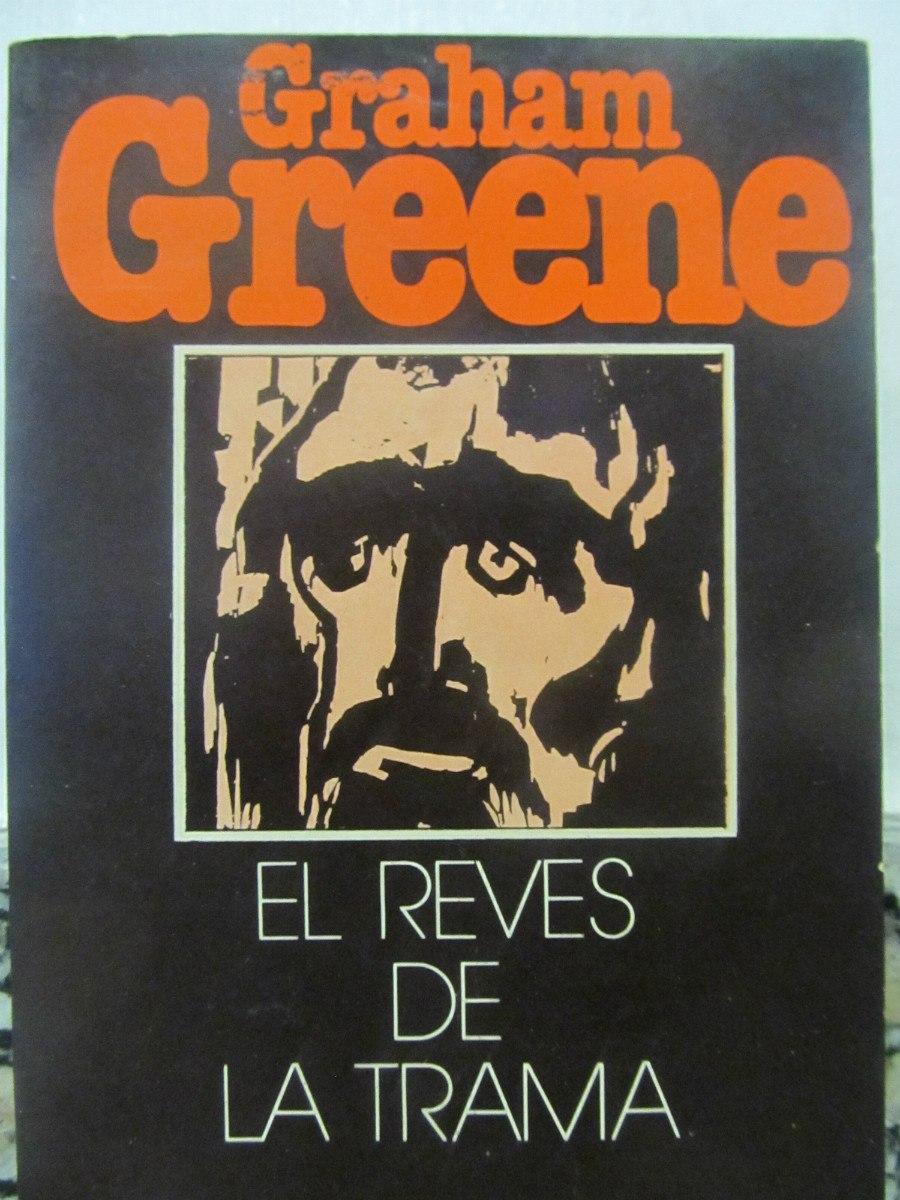 El Arcon El Reves De La Trama Por Graham Greene - $ 89,70 en Mercado ...