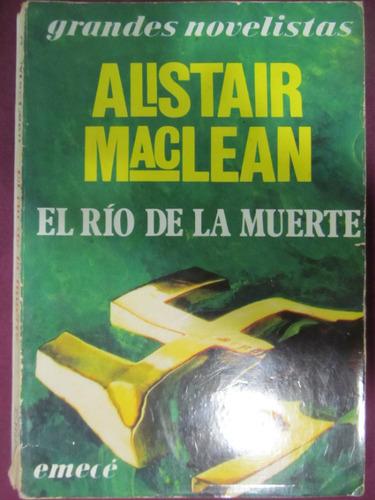 el arcon el rio de la muerte - alistar maclean