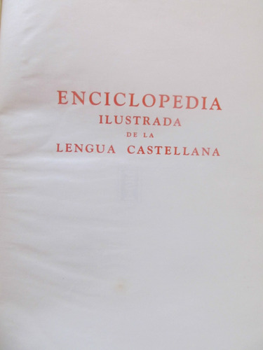 el arcon enciclopedia ilustrada de la lengua castellana - 1