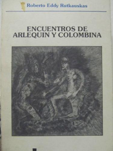 el arcon encuentros de arlequin y colombina rutkauskas