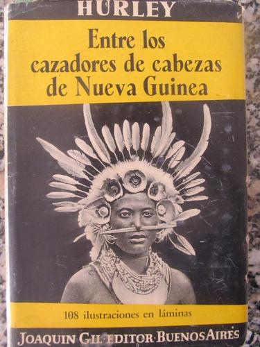 el arcon entre los cazadores de cabezas de nueva guinea