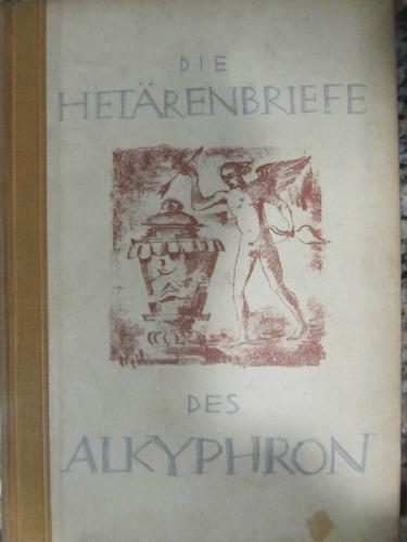 el arcon erotico aleman die hetarenbriefe des alkyphron