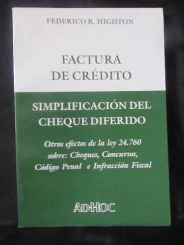 el arcon factura de credito de federico r highton