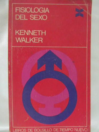 el arcon fisiologia del sexo por kenneth walker