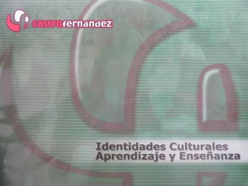 el arcon identidades culturales aprendizaje y enseñanza