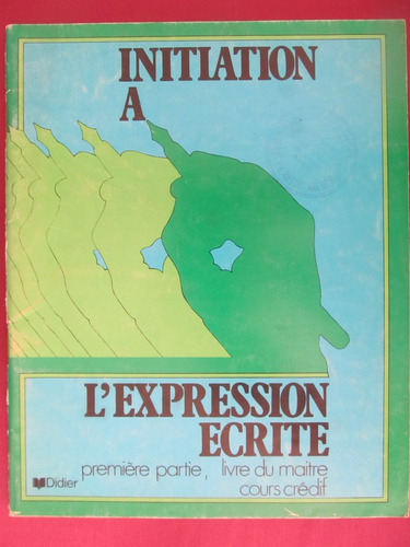 el arcon initiation a l'expression ecrite