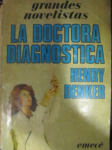 el arcon la doctora diagnostica de henry denker