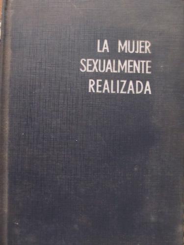 el arcon la mujer sexualmente realizada de rachel copelan