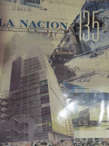 el arcon la nación revista 135 años -  enero de 2005