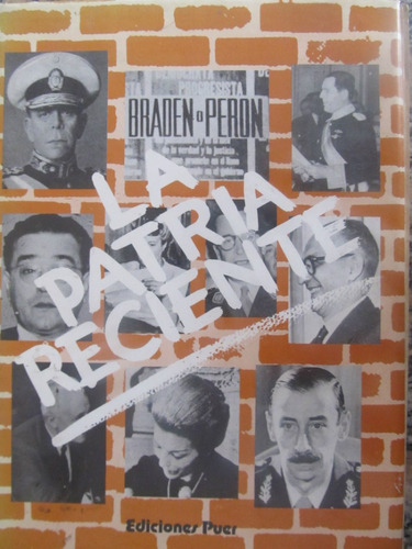 el arcon la patria reciente - de 1943 a 1971 ediciones puer